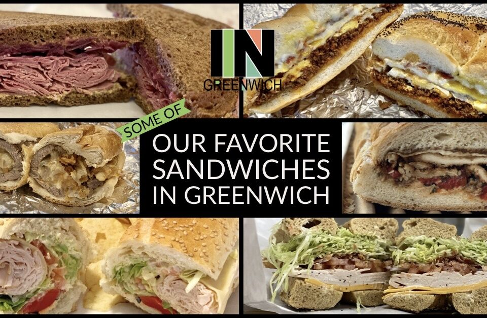 Favorite Sandwiches in Greenwich CT
