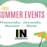 Summer Free Events and Concerts IN Greenwich 2021